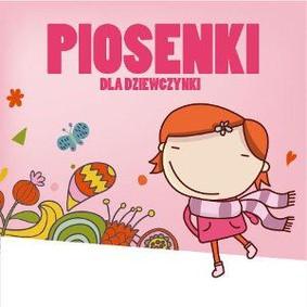 Various Artists - Piosenki dla dziewczynki