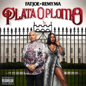 Fat Joe, Remy Ma - Plata O Plomo