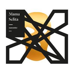 Mama Selita - Materialiści