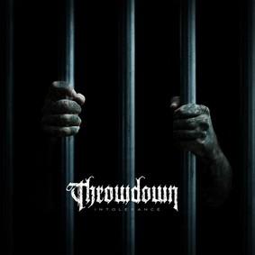 Throwdown - Intolerance
