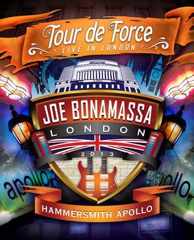 Joe Bonamassa - Tour De Force - Hammersmith Apollo [Live]