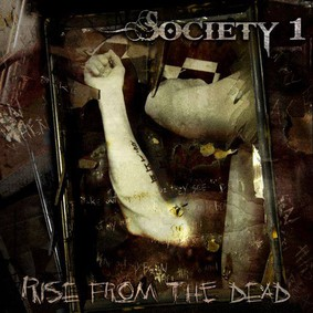 Society 1 - Rise From The Dead [EP]