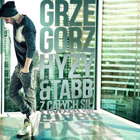Grzegorz Hyży & Tabb - Z całych sił