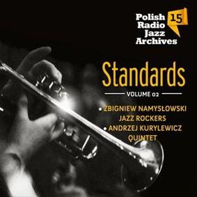 Zbigniew Namysłowski, Andrzej Kurylewicz - Polish Radio Jazz Archives. Volume 15: Standards. Volume 2