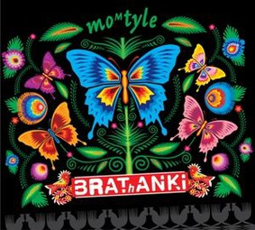 Brathanki - moMtyle