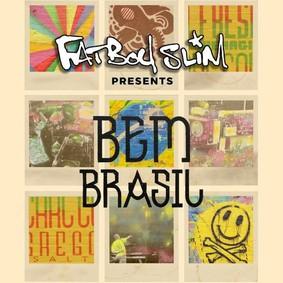 Fatboy Slim - Fatboy Slim Presents Bem Brasil