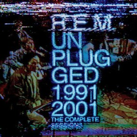R.E.M. - Unplugged: The Complete 1991 And 2001
