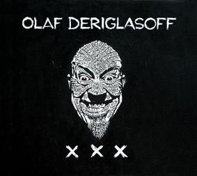 Olaf Deriglasoff - XXX