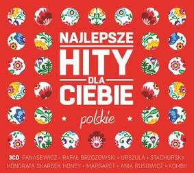Various Artists - Najlepsze polskie hity dla Ciebie