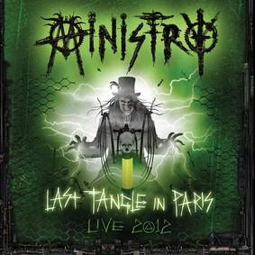 Ministry - Last Tangle in Paris: Live 2012 DeFiBriLaTour