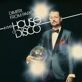 Various Artists - Dimitri From Paris: In The House Of Disco