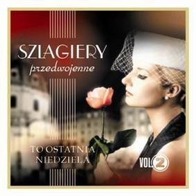 Various Artists - Szlagiery przedwojenne. Volume 2