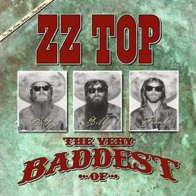 ZZ Top - The Very Baddest Of