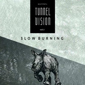 Various Artists - Nextpop's Tunnel Vision. Volume 1: Slow Burning