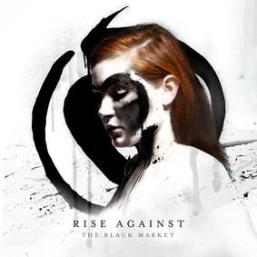 Rise Against - The Black Market