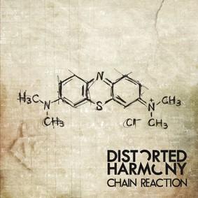 Distorted Harmony - Chain Reaction