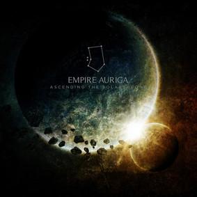 Empire Auriga - Ascending The Solarthrone