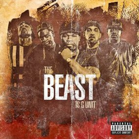 G-Unit - The Beast Is G-Unit