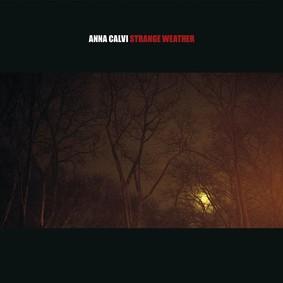 Anna Calvi - Strange Weather [EP]