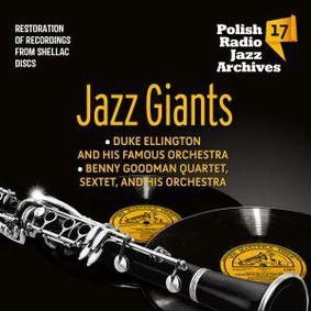 Duke Ellington, Benny Goodman - Polish Radio Jazz Archives. Volume 17: Jazz Gians