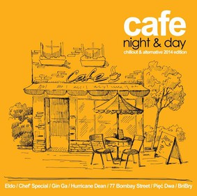 Various Artists - Cafe Night & Day: Chillout & Alternative Edition 2014