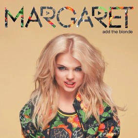 Margaret - Add the Blonde