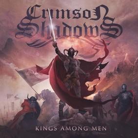 Crimson Shadows - Kings Among Men