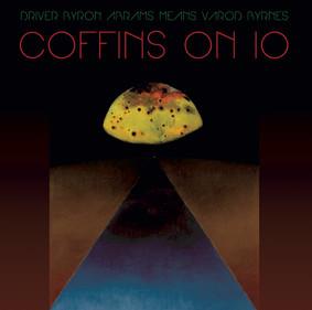 Kayo Dot - Coffins On Io
