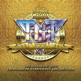 TNT - 30th Anniversary 1982-2012 Live In Concert With Trondheim Symphony Orchestra [Live]