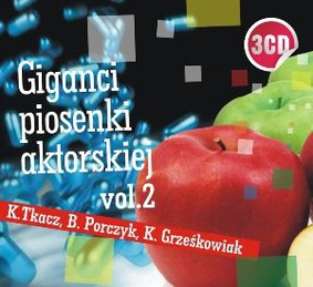 Krystyna Tkacz, Bartosz Porczyk, Kazimierz Grześkowiak - Giganci piosenki aktorskiej. Volume 2