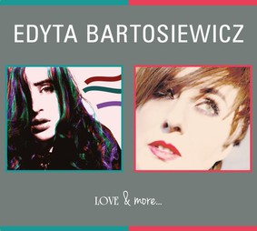Edyta Bartosiewicz - Love & more...