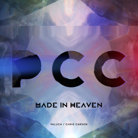Paluch, Chris Carson - Made In Heaven
