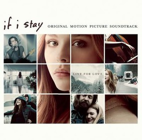 Various Artists - Zostań, jeśli kochasz / Various Artists - If I Stay