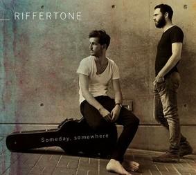 Riffertone - Someday, Somewhere