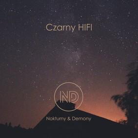 Czarny HiFi - Nokturny & Demony
