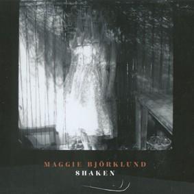Maggie Bjorklund - Shaken