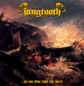 Fangtooth - ...As We Dive Into The Dark