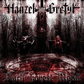 Hanzel Und Gretyl - Black Forest Metal