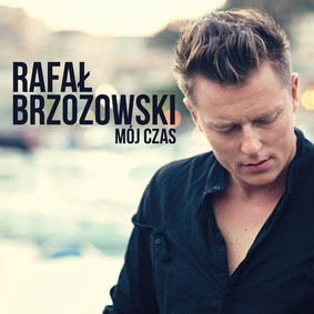 Rafał Brzozowski - Mój czas