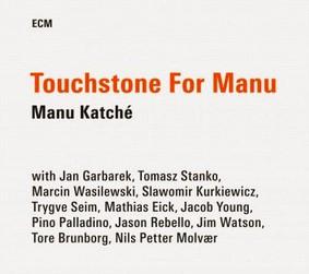 Manu Katche - Touchstone For Manu