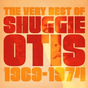 Shuggie Otis - The Best Of Shuggie Otis 1969-1974