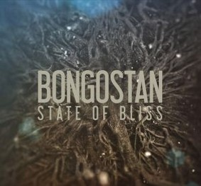 Bongostan - State Of Bliss