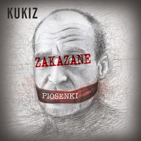 Paweł Kukiz - Zakazane piosenki