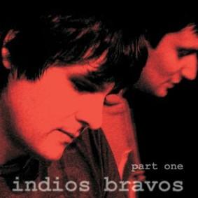 Indios Bravos - Part One