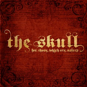 The Skull - For Those Which Are Asleep
