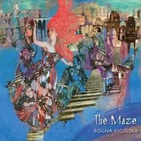 Bogna Kicińska - The Maze