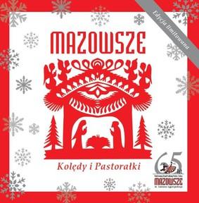 Mazowsze - Kolędy i pastorałki