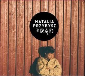 Natalia Przybysz - Prąd