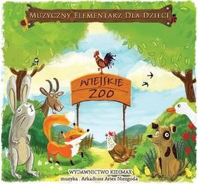 Various Artists - Muzyczny elementarz dla dzieci: Wiejskie zoo