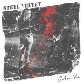 Steel Velvet - Chwila